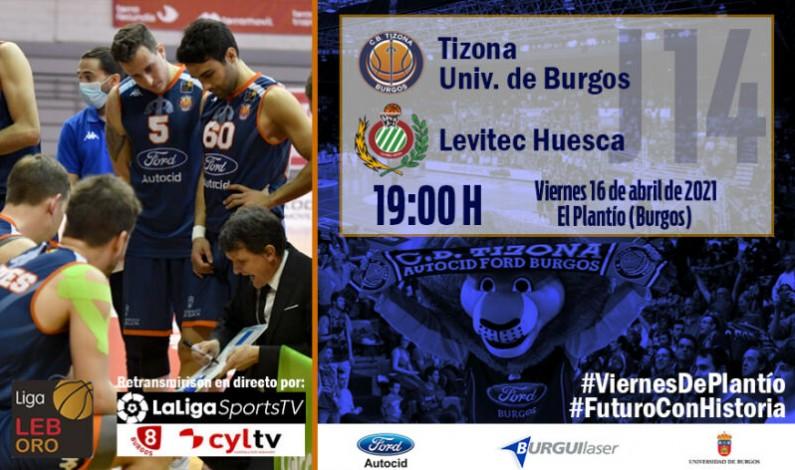 El Tizona Universidad de Burgos debe ganar al Levitec Huesca para mantener vivas sus opciones de seguir un año más en LEB Oro
